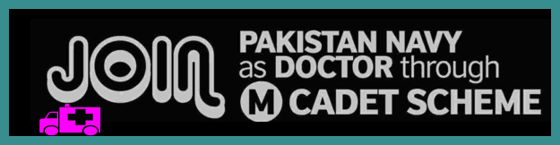 How to Join Pak Navy as a Lady Doctor, Male Doctor?