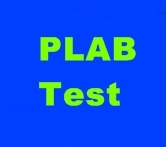 All About PLAB Test (Professional & Linguistic Assessment Board Test)