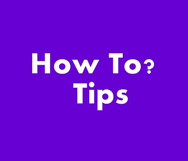 Tips-How To